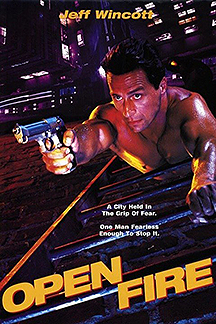 Open Fire (1994) with Jeff Wincott