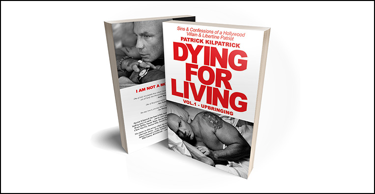 Dying For Living Vol 1 Dying for A Living Patrick Kilpatrick