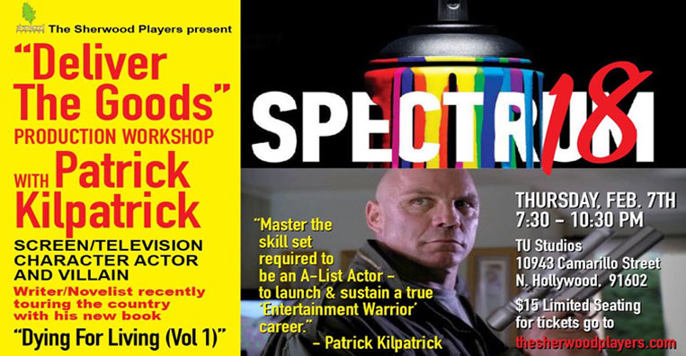 Production Workshop with Patrick Kilpatrick. Screen/TV Character Actor and Villain